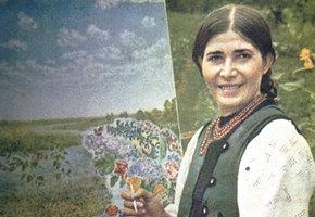 Живые цветы Екатерины Билокур: как девочка из украинского села билась за своё счастье рисовать